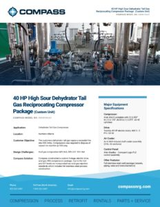 40 HP High Sour Dehydrator Tail Gas Reciprocating Compressor Package (Custom Unit)